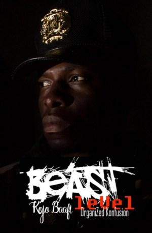 Kojo Baafi - Beast Level